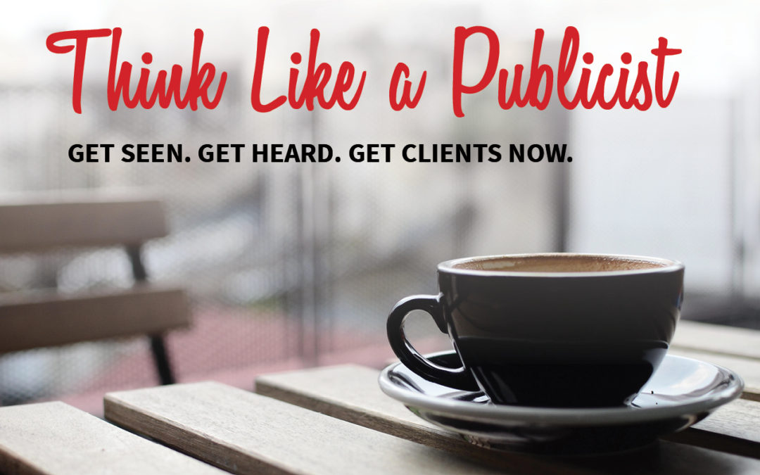 Think Like a Publicist is Now Open